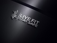 Live Fit Stay Safe Logo - Entry #32