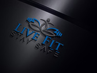 Live Fit Stay Safe Logo - Entry #50