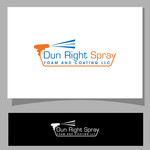 Dun Right Spray Foam and Coating LLC Logo - Entry #57