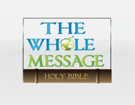 The Whole Message Logo - Entry #106