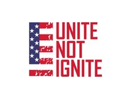Unite not Ignite Logo - Entry #290