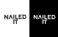 Nailed It Logo - Entry #196
