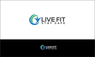 Live Fit Stay Safe Logo - Entry #3