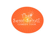 The Semi-Saintly Comedy Tour Logo - Entry #53