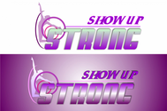 SHOW UP STRONG  Logo - Entry #91