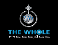 The Whole Message Logo - Entry #15