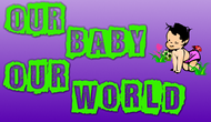 Logo for our Baby product store - Our Baby Our World - Entry #82