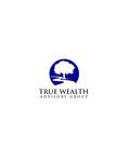 True Wealth Advisory Group Logo - Entry #9