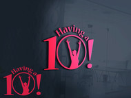 Having a 10! Logo - Entry #21