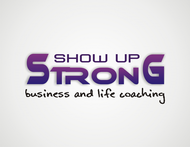 SHOW UP STRONG  Logo - Entry #25