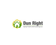 Dun Right Spray Foam and Coating LLC Logo - Entry #6