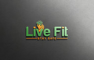 Live Fit Stay Safe Logo - Entry #74