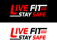 Live Fit Stay Safe Logo - Entry #201