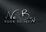 We Buy Your Shorts Logo - Entry #16