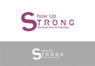 SHOW UP STRONG  Logo - Entry #21