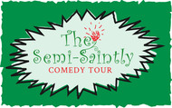 The Semi-Saintly Comedy Tour Logo - Entry #52