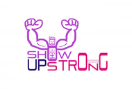 SHOW UP STRONG  Logo - Entry #11